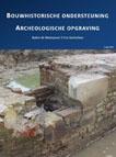 Reenen, W.G. van (2017)Bouwhistorische ondersteuning bij een archeologische opgraving Buiten de Waterpoort 2-6, Gorinchem, Leerdam.