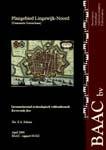 Schorn, E.A. (2004) Plangebied Lingewijk-Noord, Gorinchem. Inventariserend archeologisch veldonderzoek, karterende fase, BAAC-rapport 04-022, 's-Hertogenbosch.