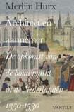 Hurx, M. (2013) Architect en aannemer. De opkomst van de bouwmarkt in de Nederlanden 1350-1530,Nijmegen/'s-Gravenhage,p. 241, 288, 337-338.